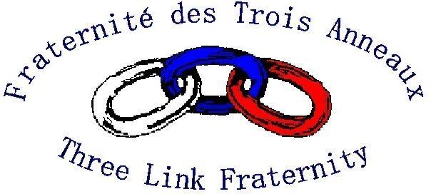 Fraternité des Trois Anneaux / Three Link Fraternity